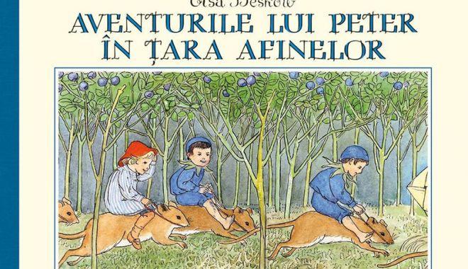 """Foto: Lectură pentru vacanță: """"Aventurile lui Peter în Țara Afinelor"""""""