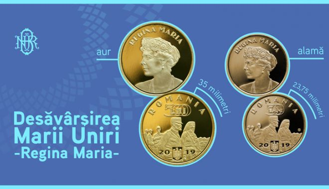 Monede din aur și alamă cu tema Desăvârșirea Marii Uniri - Regina Maria - monededinaursialamacutemadesavar-1571773237.jpg