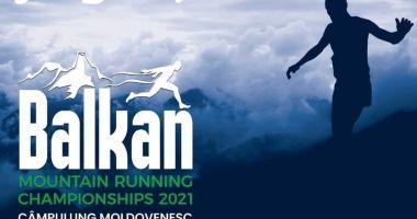 Atletism / Campionatul Balcanic de alergare montană, la Câmpulung Moldovenesc